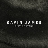 City Of Stars von Gavin James