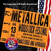 Legendary FM Broadcasts - Woodstock Festival , NY 13th August 1994 de Metallica