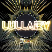 Lullaby by DJ Dangerous Raj Desai