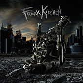 Land of the Freaks by Freak Kitchen