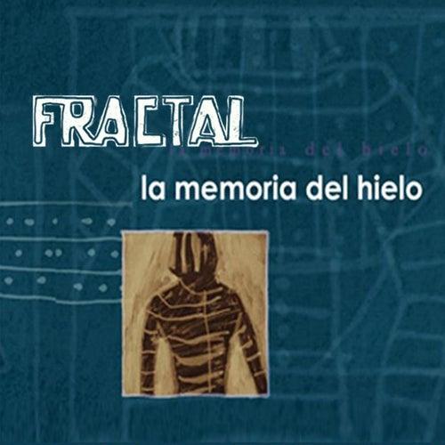 Play & Download La Memoria del Hielo by Fractal | Napster