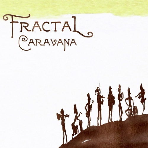 Play & Download Caravana by Fractal | Napster