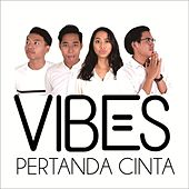 Play & Download Pertanda Cinta by Vibes | Napster