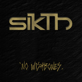 Play & Download No Wishbones by Sikth | Napster
