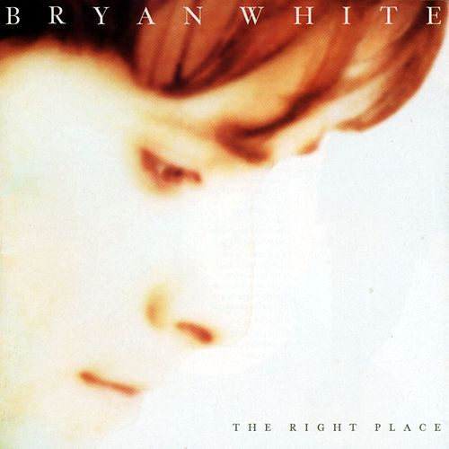 Play & Download The Right Place by Bryan White | Napster