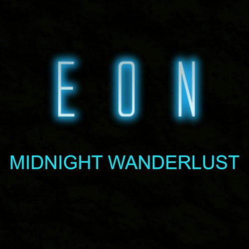 Midnight Wanderlust by Eon