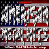 FM Radio American Heavy Metal Hits von Various Artists