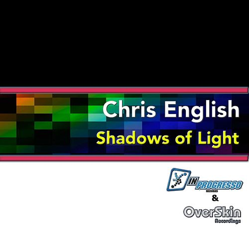 Play & Download Shadows of Light by Chris English | Napster