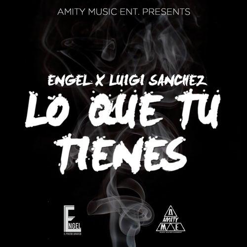 Play & Download Lo Que Tu Tienes by Engel | Napster