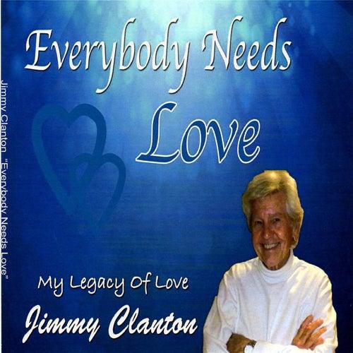 Everybody Needs Love by Jimmy Clanton