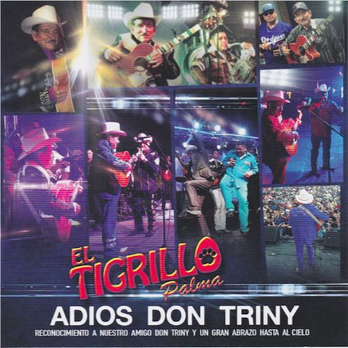 Play & Download Adios Don Triny by El Tigrillo Palma | Napster