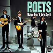 Play & Download Baby Don't You Do It by The Poets | Napster
