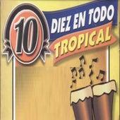 Diez en Todo Tropical by Various Artists