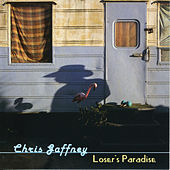 Play & Download Loser's Paradise by Chris Gaffney | Napster