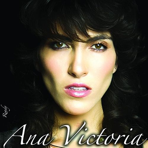 Play & Download Ready by Ana Victoria | Napster