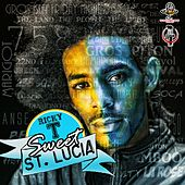 Play & Download Sweet St. Lucia by Ricky T | Napster