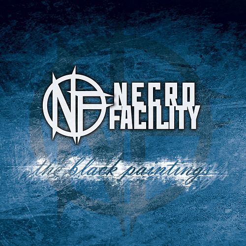 Play & Download The Black Paintings by Necro Facility | Napster
