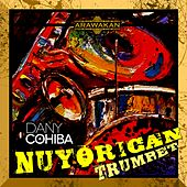 Play & Download NuYorican Trumpet by Dany Cohiba | Napster