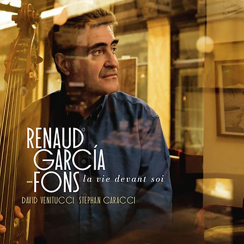 Play & Download La vie devant soi by Renaud Garcia-Fons | Napster