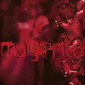 Play & Download Magenta by Magenta | Napster