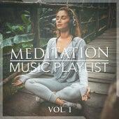Meditation Music Playlist, Vol. 1 by Various Artists
