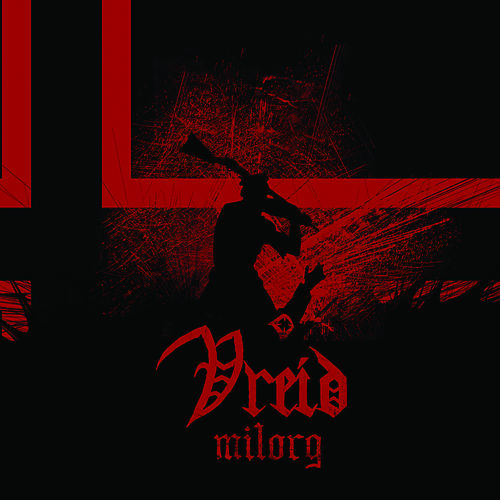 Play & Download Milorg by Vreid | Napster