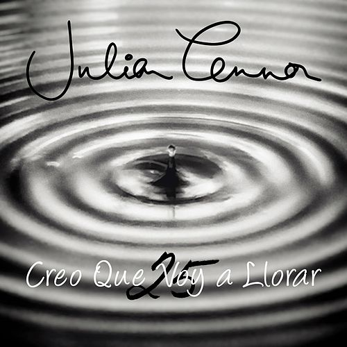 Play & Download Creo Que Voy a Llorar (25) by Julian Lennon | Napster