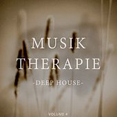 Musiktherapie - Deep House Edition, Vol. 4 by Various Artists
