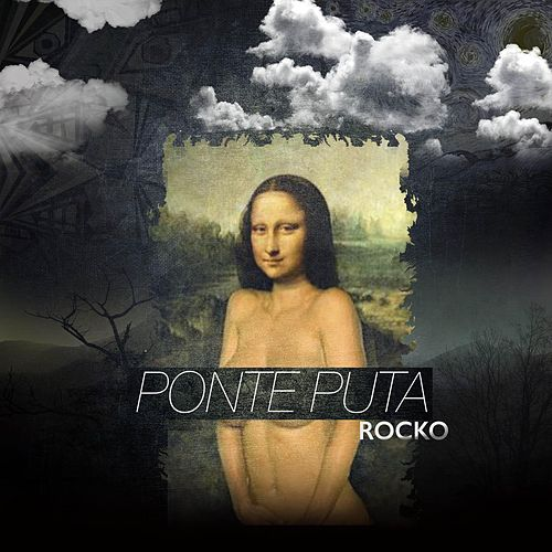 Play & Download Ponte Puta by Rocko | Napster