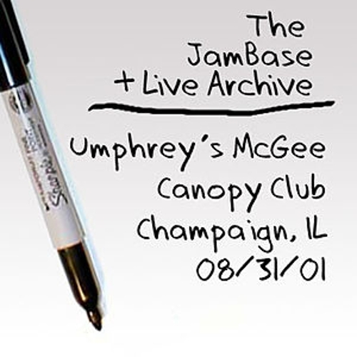 Play & Download 08-31-01 - Canopy Club - Champaign, IL by Umphrey's McGee | Napster