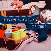 Play & Download Effective Education of Child – Brilliant Music for Baby, Growing Brain, Exercise Mind, Deep Focus, Little Genius, Mozart for Kids by Baby Activity Centre Baby Mozart Orchestra | Napster