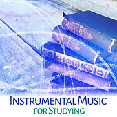 Play & Download Instrumental Music for Studying – Deep Focus, Easy Learning, Classical Exam Study Music, Bach, Tchaikovsky, Mozart by Exam Study Music Academy Classical Study Music | Napster