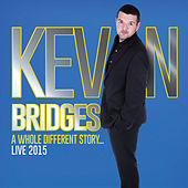 Play & Download A Whole Different Story (Live) by Kevin