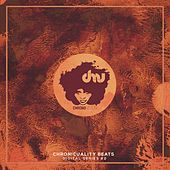 Play & Download Chronicuality Beats [Digital Series #2] by Various Artists | Napster