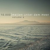 10.000 Meilen unter dem Meer, Vol. 6 by Various Artists