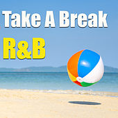 Take A Break: R&B von Various Artists