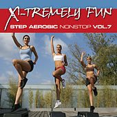 Play & Download X-Tremely Fun - Step Aerobics Nonstop Vol. 7 by Various Artists | Napster