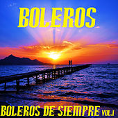 Play & Download Boleros De Siempre Vol.1 by Boleros | Napster
