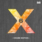 Play & Download Xcellence of Music - House Edition, Vol. 6 by Various Artists | Napster