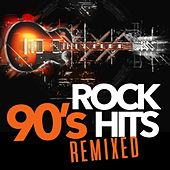 90's Rock Hits Remixed by Various Artists