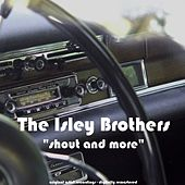 Shout and More von The Isley Brothers