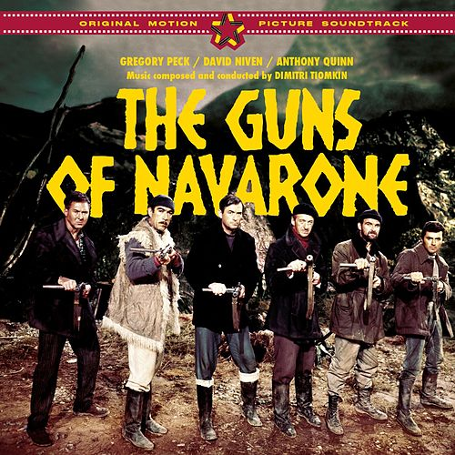The Guns of Navarone (Original Motion Picture Soundtrack) [Bonus Track Version] by Dimitri Tiomkin