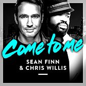 Play & Download Come to Me by Sean Finn | Napster