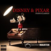 Play & Download Disney & Pixar Piano Classics by Benny Martin | Napster