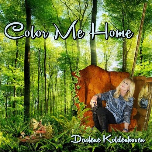 Color Me Home by Darlene Koldenhoven