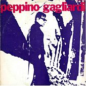 Peppino Gagliardi by Peppino Gagliardi