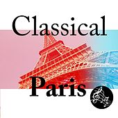 Classical Paris by Various Artists