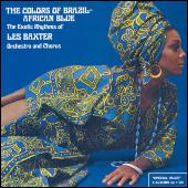 Colors Of Brazil / African Blue by Les Baxter