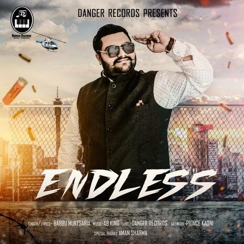 Play & Download Endless by Babbu Muktsaria | Napster