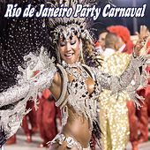 Play & Download Rio De Janeiro Party Carnaval (Brasil) by Various Artists | Napster